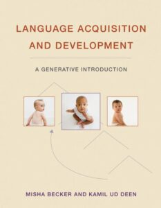 Cover of Language Acquisition and Development by Misha Becker