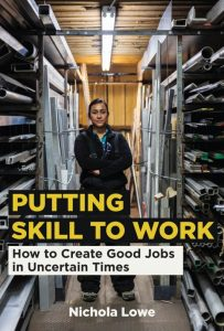 Cover of Putting Skill to Work by Nichola Lowe